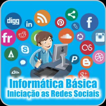 Informática Básica – Módulo 2 – Iniciação as Redes Sociais