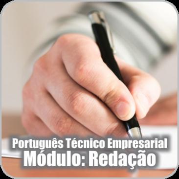 Português Técnico Empresarial – Módulo: Redação