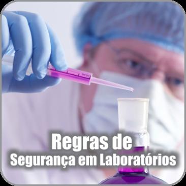 Regras de Segurança em Laboratório